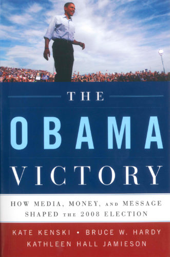"""The Obama Victory"" by Kenski, Hardy, and Jamieson."
