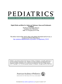 Pediatrics: Digital Media and Risks for Adol Substance Abuse and Problematic Gambling.