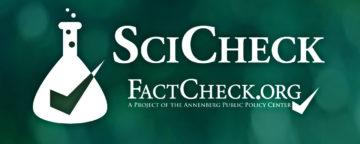 FactCheck.org's SciCheck