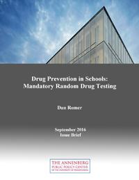 "Cover of ""Drug Prevention in Schools: Mandatory Random Drug Testing"" issue brief."