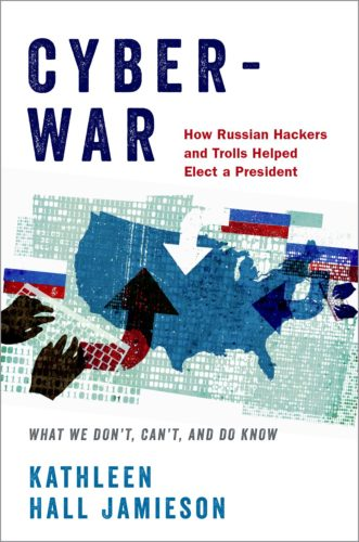 "The cover of Kathleen Hall Jamieson's book ""Cyberwar,"" which won a 2019 PROSE Award."