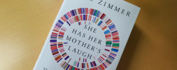 "The cover of Carl Zimmer's ""She Has Her Mother's Laugh."""