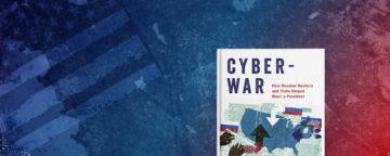 """Cyberwar"" by Kathleen Hall Jamieson."