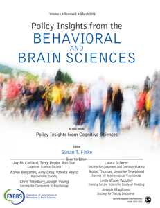 Policy Insights from the Behavioral and Brain Sciences Volume 6, issue 1 (2019).