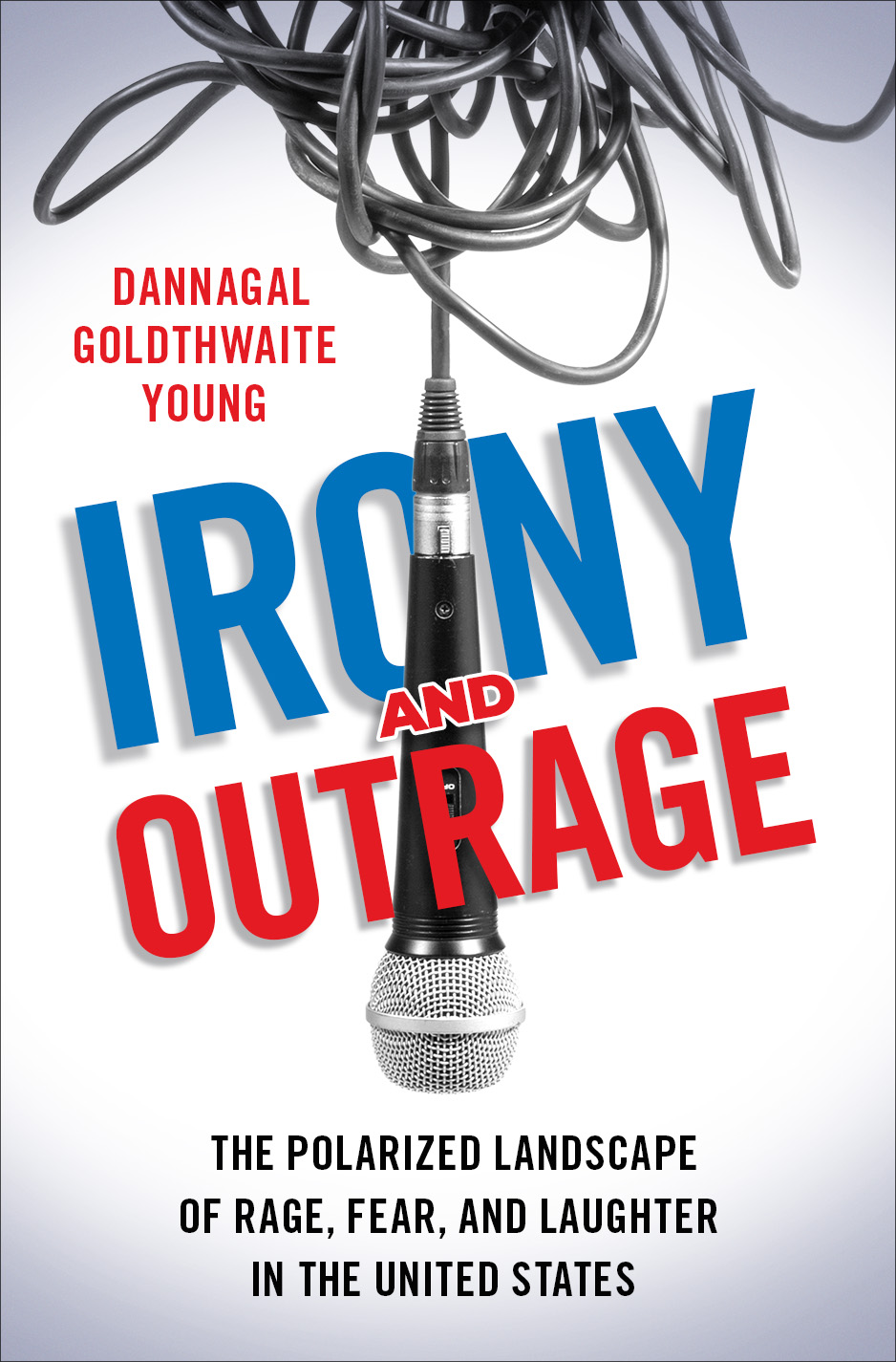 "The cover of Danna Young's ""Irony and Outrage."""